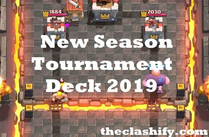 Clash Royale New Season Tournament Deck 2019 July Tournament Deck