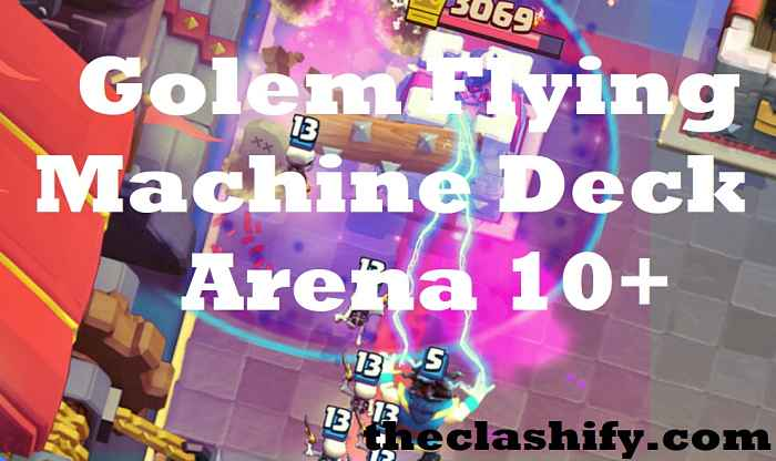Golem Flying Machine Deck Arena 10+