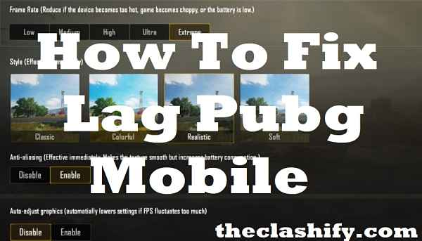 PUBG Mobile Lag Fix 2019 - How To Fix Lag Issues For All Devices