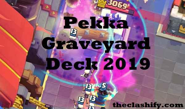 Clash Royale Poison Pekka Graveyard Deck Arena 11+ 2019