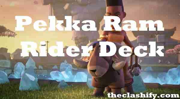 Baby Dragon Pekka Ram Rider Deck 2019 Arena 11+