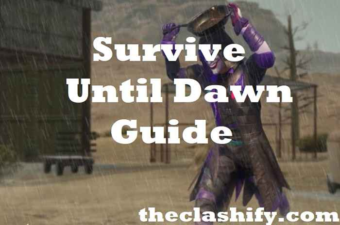 Pubg Mobile Survive Until Dawn Guide 2019
