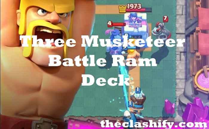 Clash Royale 3 Musketeer Battle Ram Deck Arena 10+ 2019