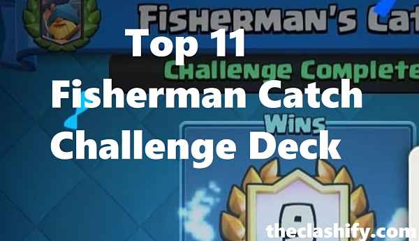 Top 11 Fisherman Catch Challenge Deck Fisherman Challenge Deck
