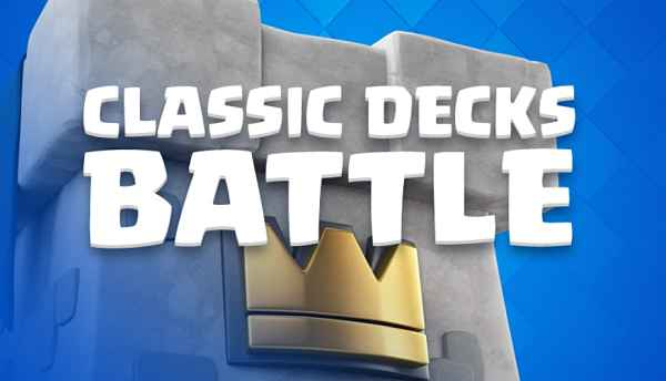 Clash Royale Classic Decks August 2019 - Clan War Classic Decks List