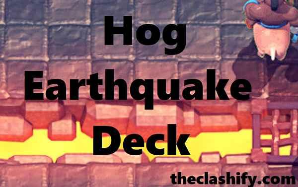 Clash Royale Hog Earthquake Deck Arena 10+ Hog Mini Pekka Cycle
