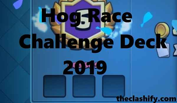 Hog Race Challenge Deck 2019