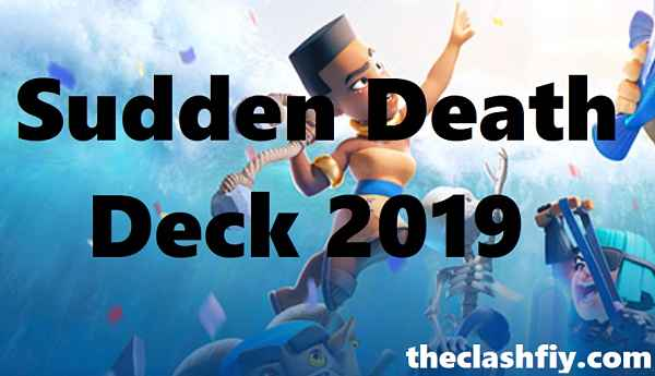Sudden Death Deck 2019