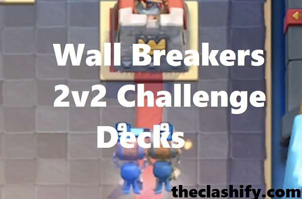 Wall Breakers 2v2 Challenge