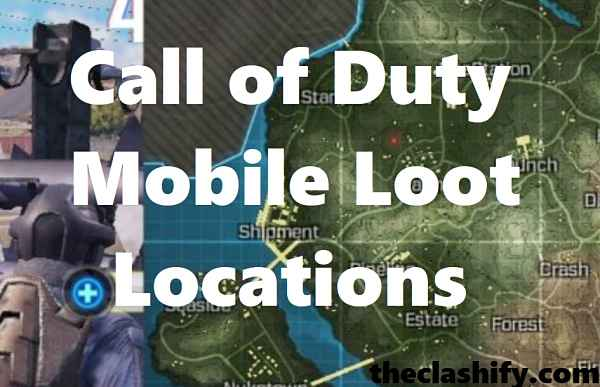 Call of Duty Mobile Loot Locations | COD Mobile Loot Locations