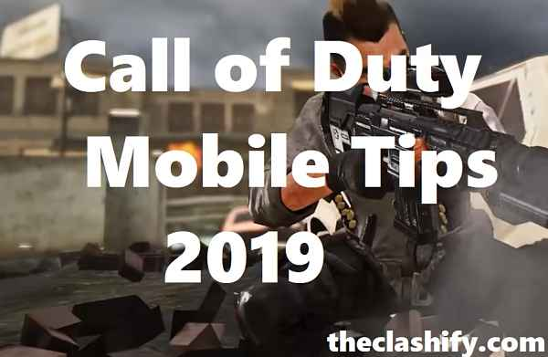 Call of Duty Mobile Tips 2019