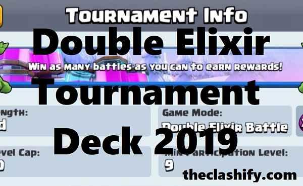 Double Elixir Tournament Deck 2019