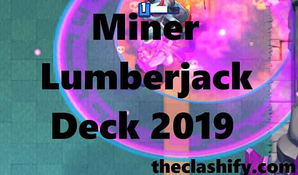Miner Lumberjack Deck 2019
