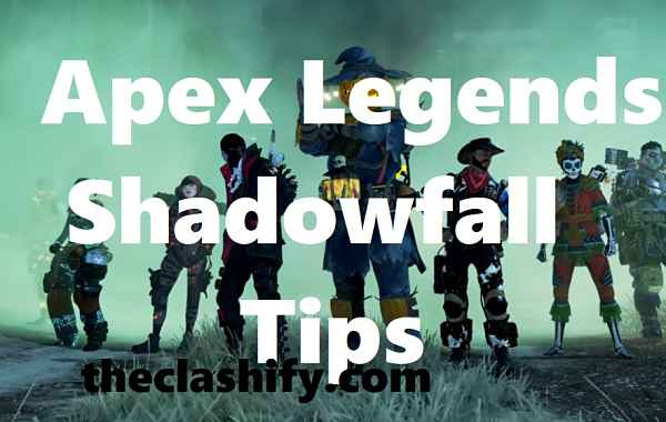 How to Win Apex Legends Shadowfall