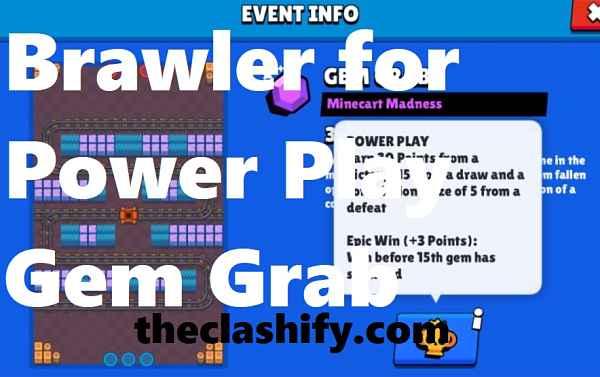 Brawler for Power Play Gem Grab