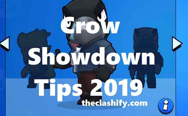 Brawl Stars Crow Showdown Tips 2019 | How to Play Crow 2019