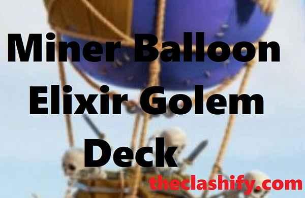 Elixir Golem Balloon Deck 2021