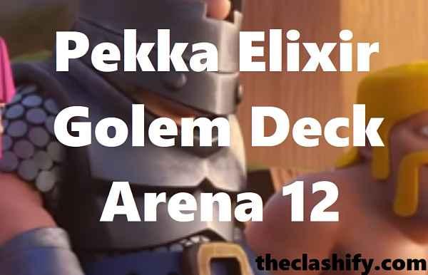 Clash Royale Dark Prince Pekka Elixir Golem Deck Arena 12+