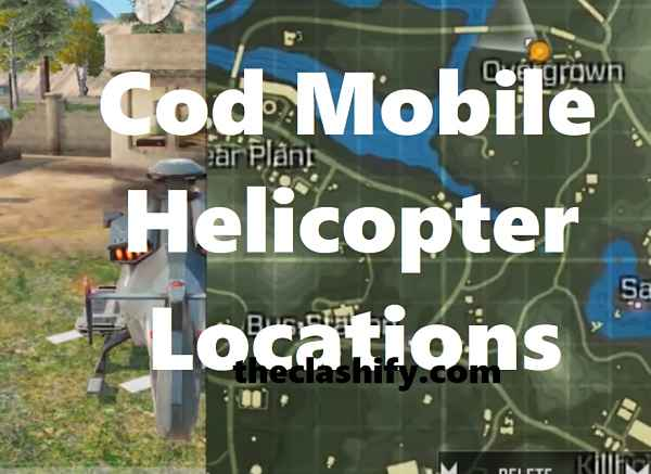 Top 10 Cod Mobile Helicopter Locations