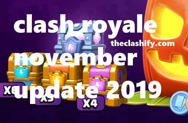 Clash Royale November Update 2019