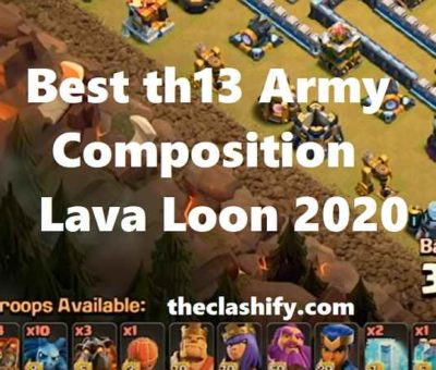 LavaLoon Th13 war Army
