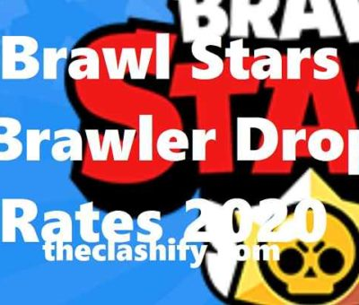 Brawl Stars Brawler Drop Rates 2020 | Luck in Brawl Stars