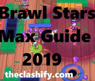 Brawl Stars Max Guide 2019 | Brawl Stars Max Tips & Stats