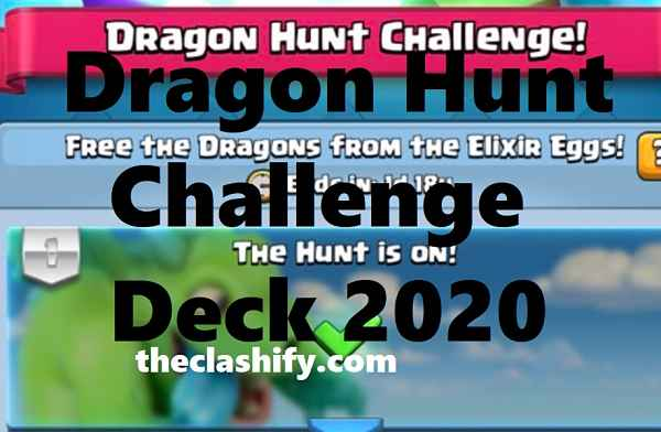 Dragon Hunt Challenge Deck 2020
