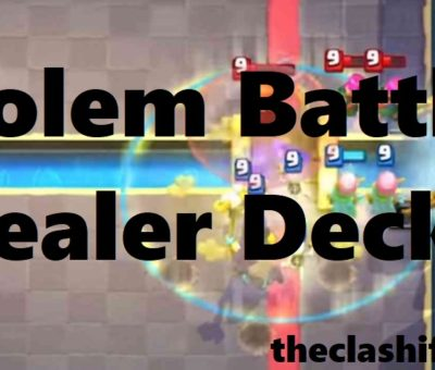 Golem Battle Healer Deck