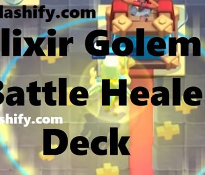 Elixir Golem Battle Healer Deck