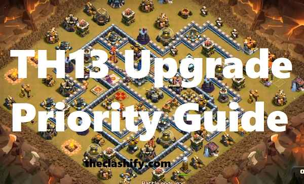 TH13 Upgrade Priority Guide (2)