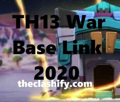 TH13 War Base Link 2020