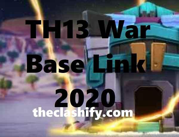 TH13 War Base Link 2020
