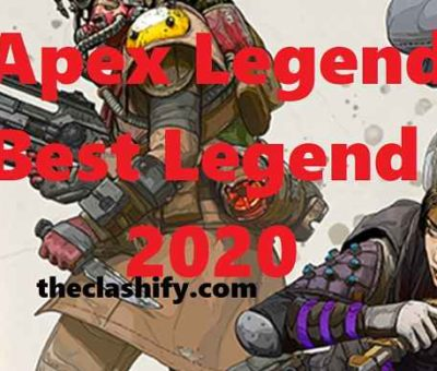 Apex Legends Best Legend 2020