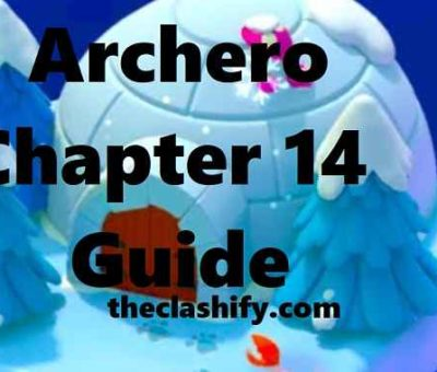 Archero Chapter 14 Guide