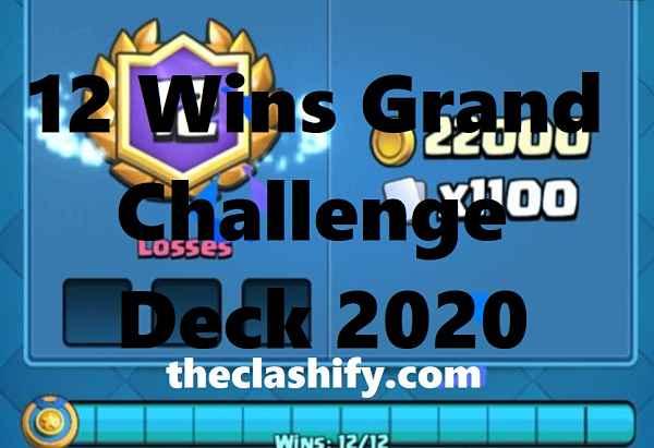 12 Wins Grand Challenge Deck 2020