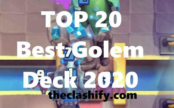 Best Golem Deck 2020 Arena 10+