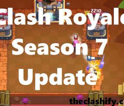Clash Royale Season 7 Update