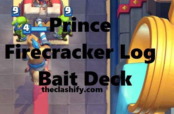 Prince Firecracker Log Bait Deck