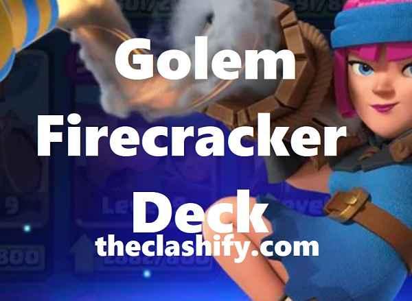 Night Witch Golem Firecracker Deck Arena 10+