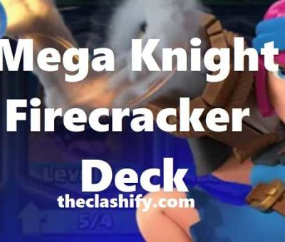 Skeleton Barrel Mega Knight Firecracker Deck Arena 10+