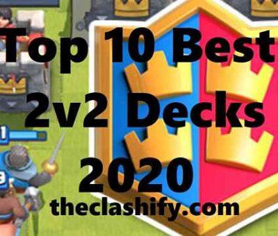 Top 10 Best 2v2 Decks 2020 Best 2v2 Decks Quick Match 2020