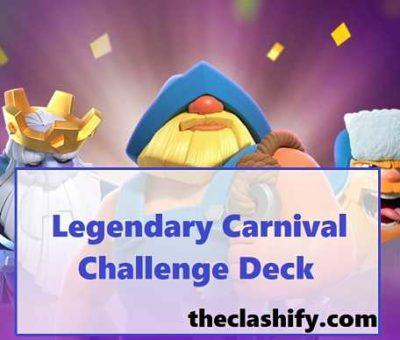 Legendary Carnival Challenge Deck