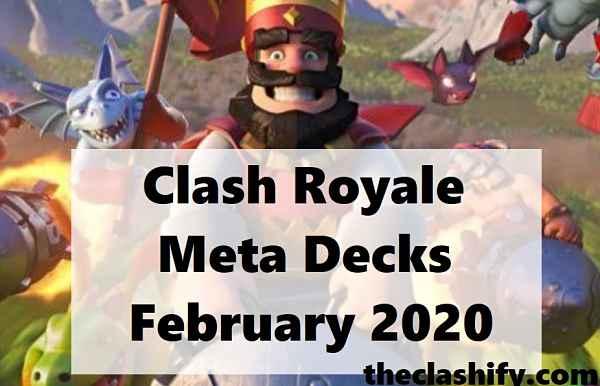 Top 12 Clash Royale Meta Decks February 2020 ( Current Meta )