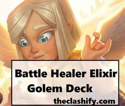Battle Healer Elixir Golem Deck 2020