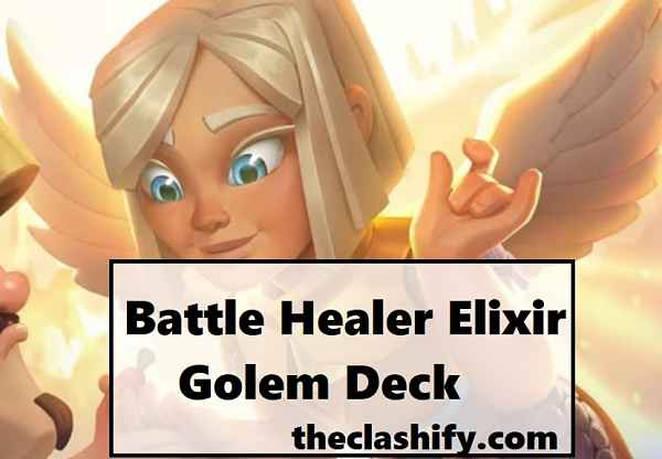 Battle Healer Elixir Golem Deck 2020