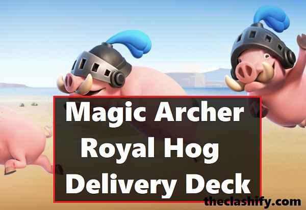 Clash Royale Mini Pekka Magic Archer Royal Delivery Deck