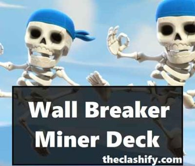 Wall Breaker Miner Poison Deck Gameplan: