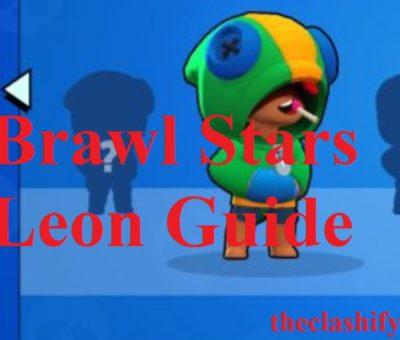 Brawl Stars Leon Guide 2020