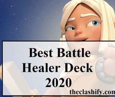 Top 10 Clash Royale Best Battle Healer Deck 2020 July ( Season 13 )